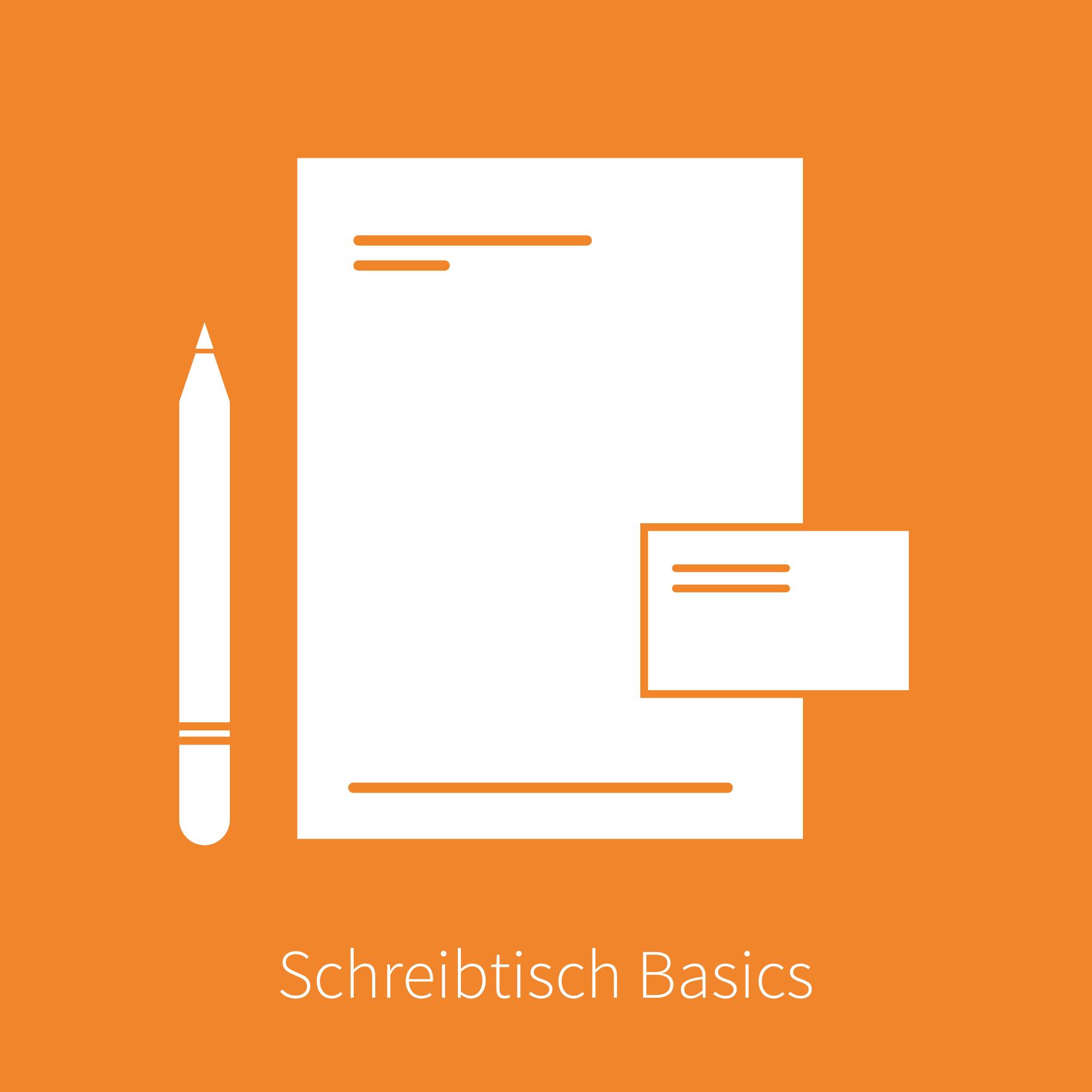 Schreibtisch Basics